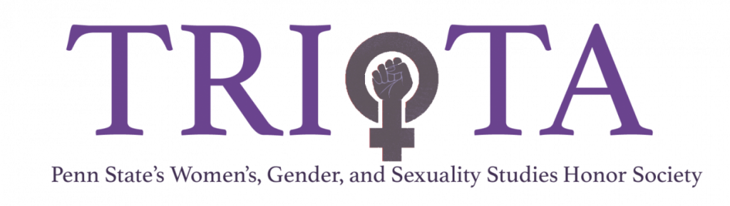 Triota, Penn State's Women's, Gender, and Sexuality Studies Honor Society